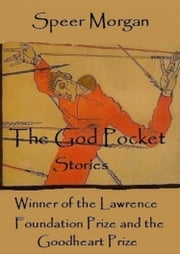 The God Pocket ebook by Speer Morgan