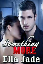 Something More ebook by Ella Jade