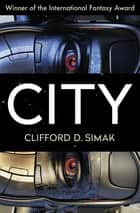 City ebook by Clifford D. Simak, David W. Wixon