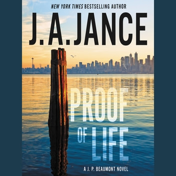 Proof of Life - A J. P. Beaumont Novel audiobook by J. A. Jance