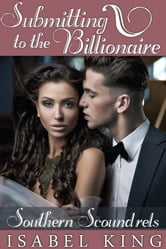 Submitting To The Billionaire ebook by Isabel King