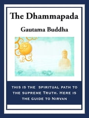 The Dhammapada ebook by Gautma Buddha