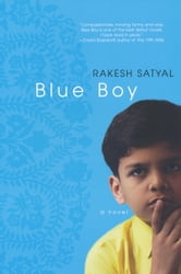 Blue Boy ebook by Rakesh Satyal
