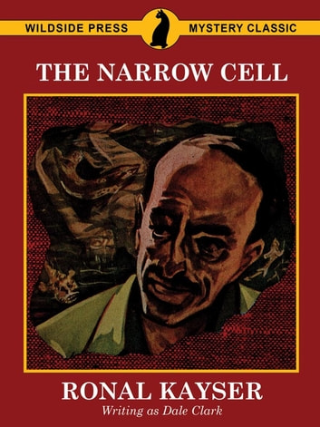 The Narrow Cell ebook by Ronal Kayser,Dale Clark