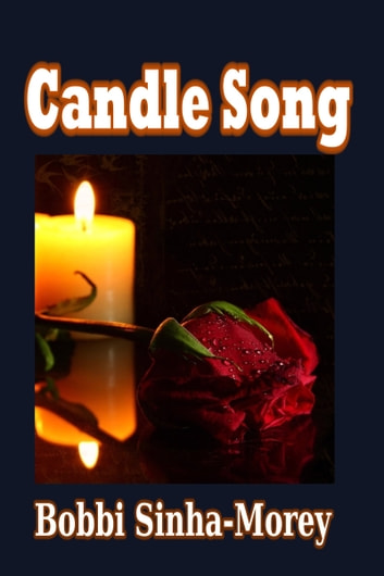 Candle Song ebook by Bobbi Sinha-Morey