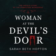 Woman at the Devil's Door - The Untold Story of the Hampstead Murderess audiobook by Sarah Beth Hopton