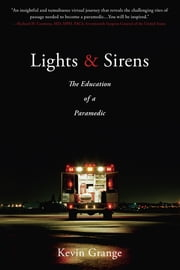 Lights and Sirens ebook by Kevin Grange