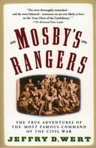 Mosby's Rangers ebook by Jeffry D. Wert