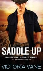 Saddle Up ebook by Victoria Vane