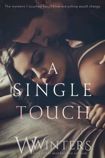 A Single Touch ebook by W. Winters,Willow Winters
