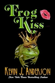 Frog Kiss ebook by Kobo.Web.Store.Products.Fields.ContributorFieldViewModel
