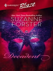 Decadent ebook by Suzanne Forster