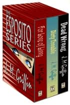 The Esposito Series Book Box Set eBook par J.M. Griffin