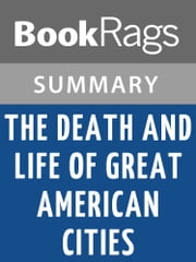 The Death and Life of Great American Cities by Jane Jacobs l Summary & Study Guide ebook by BookRags