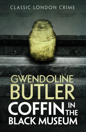Coffin in the Black Museum ebook by Gwendoline Butler
