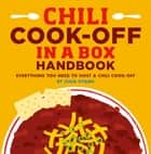 Chili Cook-off in a Box - Everything You Need to Host a Chili Cook-off ebook by Gina Hyams