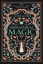 Unnatural Magic ebook by