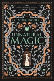 Unnatural Magic E-bok by C. M. Waggoner