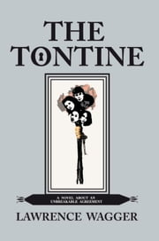 THE TONTINE ebook by LAWRENCE WAGGER