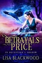 Betrayal's Price e-bog by Lisa Blackwood