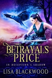 Betrayal's Price ebook by Lisa Blackwood
