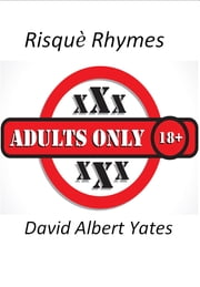 Risqué Rhymes ebook by David Yates