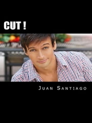 CUT! ebook by Juan Santiago
