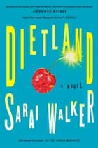 Dietland ebook by Sarai Walker