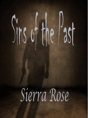 Sins of the Past ebook by Sierra Rose