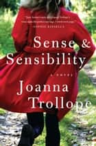 Sense And Sensibility ebook by Joanna Trollope