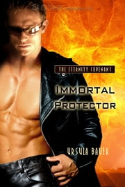 Immortal Protector ebook by Ursula Bauer