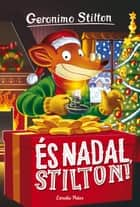 És Nadal, Stilton! - Geronimo Stilton 30 ebook by Geronimo Stilton, David Nel·lo