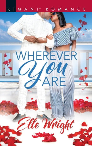 Wherever You Are ebook by Elle Wright