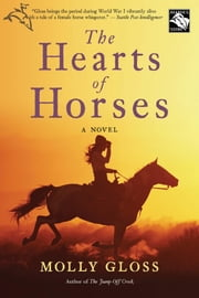 The Hearts of Horses ebook by Molly Gloss