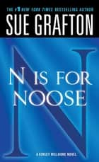"""N"" is for Noose ebook by Sue Grafton"