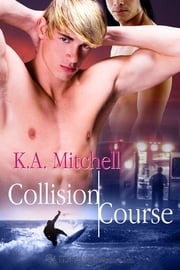 Collision Course ebook by K.A. Mitchell