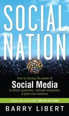 Social Nation ebook by Barry  Libert