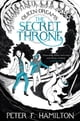 The Secret Throne: The Queen of Dreams Trilogy 1 ebook by Peter F. Hamilton