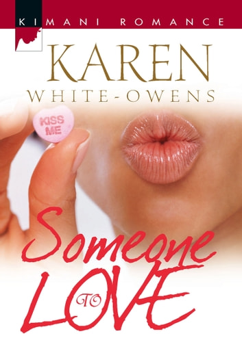 Someone To Love ebook by Karen White-Owens