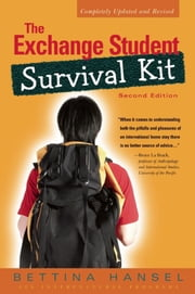 The Exchange Student Survival Kit ebook by Bettina Hansel