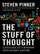 The Stuff of Thought ebook by Steven Pinker