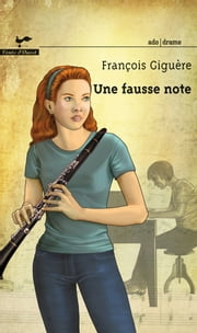 Une fausse note ebook by François Giguère