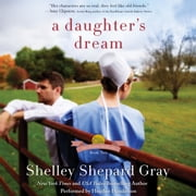 A Daughter's Dream - The Charmed Amish Life, Book Two audiobook by Shelley Shepard Gray