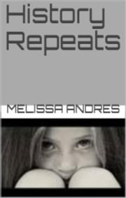 History Repeats ebook by Melissa Andres