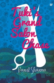 TUKIS GRAND SALON CHASE ebook by SHARMA PARUL