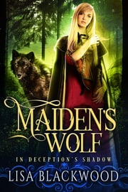 Maiden's Wolf ebook by Lisa Blackwood