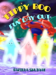 Tippy Boo - Fun Day Out ebook by fazilla shujaat