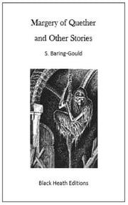 Margery of Quether and other stories ebook by S. (Sabine) Baring-Gould
