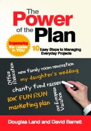 The Power of the Plan - Empowering the Leader in You ebook by Douglas Land,David Barrett