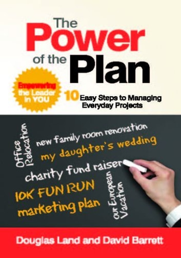 The Power of the Plan - Empowering the Leader in You ekitaplar by Douglas Land,David Barrett